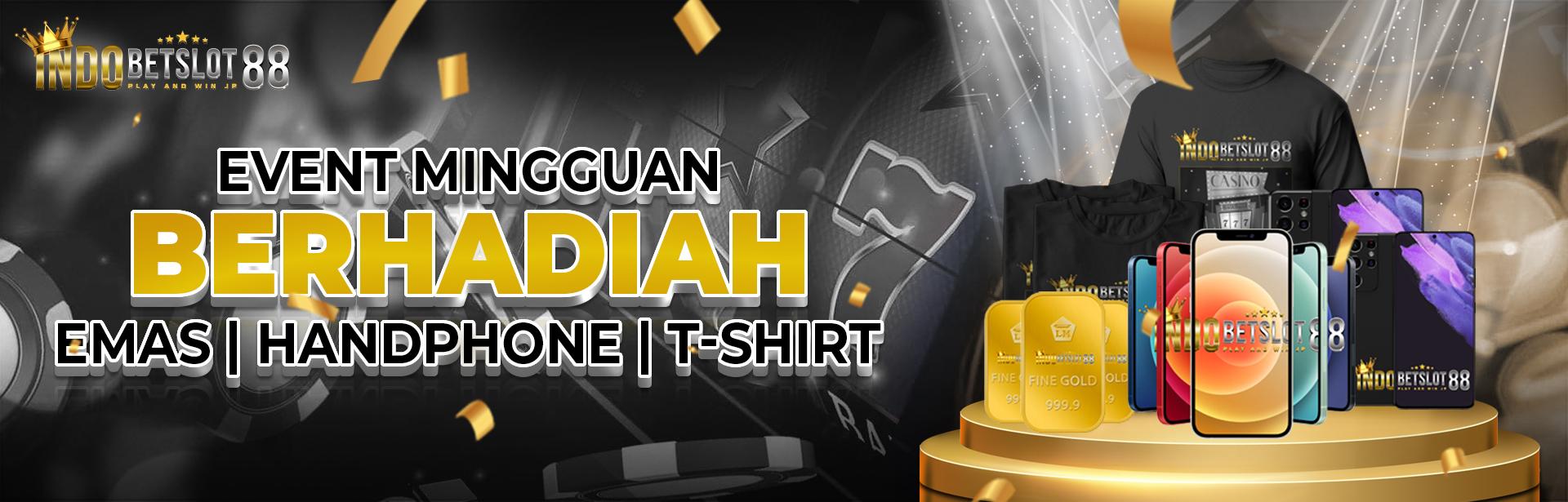 Bonus Mingguan Berhadiah Emas Antam dan Handphone!